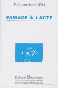 Paul Jonckheere - Passage à l'acte.