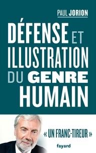 Téléchargement ebook pour kindle free Défense et illustration du genre humain (Litterature Francaise) par Paul Jorion