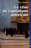 Paul Jorion - La crise du capitalisme américain.