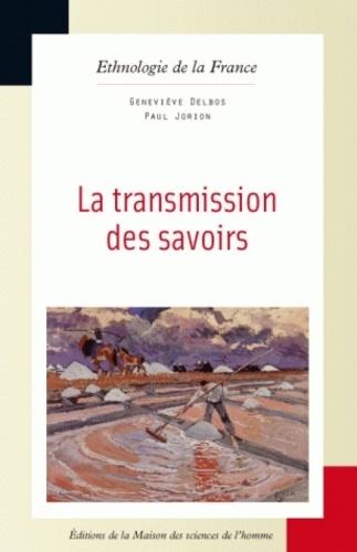 Paul Jorion et Geneviève Delbos - La transmission des savoirs.