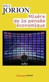 Paul Jorion - Misère de la pensée économique.