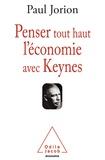 Paul Jorion - Penser tout haut l'économie avec Keynes.