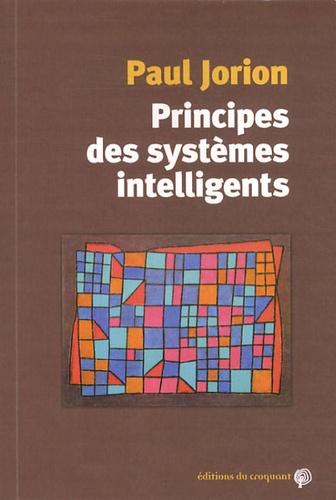 Paul Jorion - Principes des systèmes intelligents.