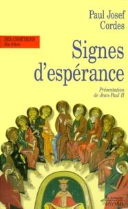 Paul-Josef Cordes - Signes d'espérance - Mouvements et réalités nouvelles dans la vie de l'Église, à la veille du jubilé.