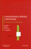 Paul Jungers et Dominique Joly - L'insuffisance rénale chronique : prévention et traitement.
