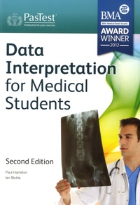 Paul K. Hamilton et Ian C. Bickle - Data Interpretation for Medical Students.