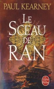 Paul Kearney - Les mendiants des mers Tome 1 : Le Sceau de Ran.