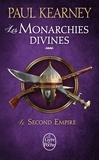 Paul Kearney - Les Monarchies divines Tome 4 : Le second empire.