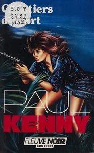 Paul Kenny - Paul Kenny : Chantiers de mort.