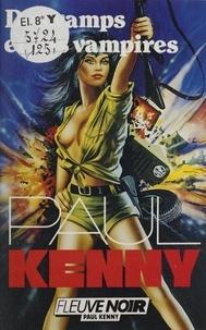 Paul Kenny - Paul Kenny : Des vamps et des vampires.
