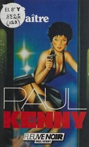 Paul Kenny - Paul Kenny : Face au traître.