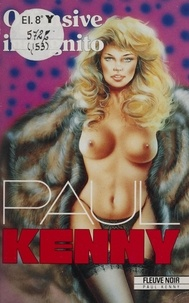 Paul Kenny - Paul Kenny : Offensive incognito.