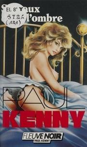 Paul Kenny - Paul Kenny : Signaux dans l'ombre.