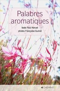 Paul Keruel - Les simples c'est pas compliqué: palabres aromatiques.