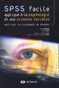 SPSS facile appliqué à la psychologie et aux sciences sociales- Maîtriser le traitement de données - Paul Kinnear |