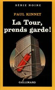 Paul Kinnet - La tour, prend garde.