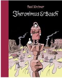 Paul Kirchner - Jheronimus & Bosch.
