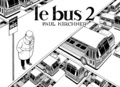 Paul Kirchner - Le bus Tome 2 : .