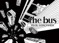 Paul Kirchner - The bus.