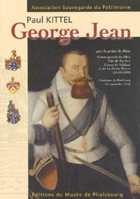 Paul Kittel - George Jean (1543-1592) - Par la grâce de Dieu, Comte Palatin du Rhin, Duc de Bavière, Comte de Veldenz et de la Petite-Pierre, Fondateur de Phalsbourg, 27 septembre 1570.