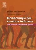 Paul Klein et Peter Sommerfeld - Biomécanique des membres inférieurs - Bases et concepts, bassin, membres inférieurs.