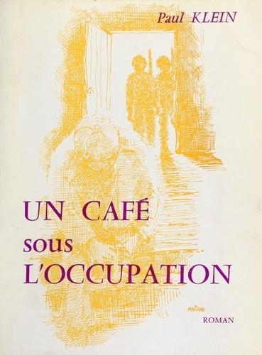 Un café sous l'Occupation