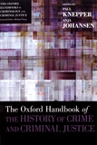 Paul Knepper et Anja Johansen - The Oxford Handbook of the History of Crime and Criminal Justice.