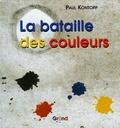 Paul Köntopp - La bataille des couleurs.