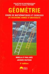 Paul Krée et Jacques Vauthier - Géométrie - Cours de mathématiques et exercices de deuxième année d'université.