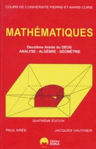 Mathématiques- Tome 2, Deuxième année du DEUG - Paul Krée | Showmesound.org