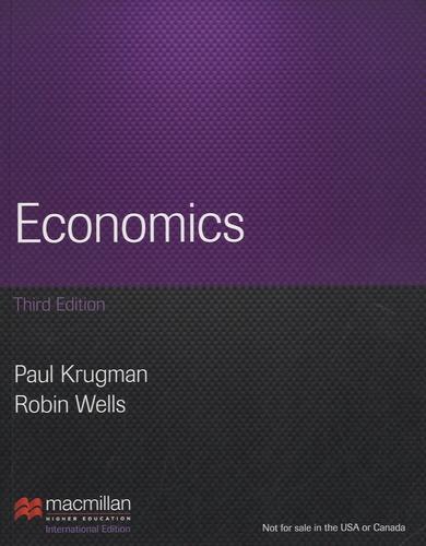 Paul Krugman et Robin Wells - Economics.