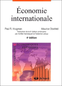 Paul Krugman et Maurice Obstfeld - Economie internationale.
