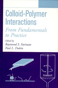 COLLOID-POLYMER INTERACTIONS. From fundamentals to practice - Päul L Dubin | Showmesound.org