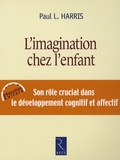 Paul-L Harris - L'imagination chez l'enfant.