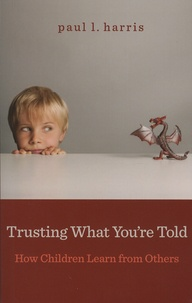 Paul-L Harris - Trusting What You're Told.