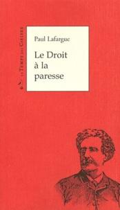 Histoiresdenlire.be Le Droit à la paresse - Réfutation du droit au travail de 1848 Image