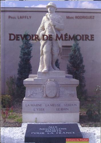 Paul Laffly et Marc Rodriguez - Devoir de mémoire.