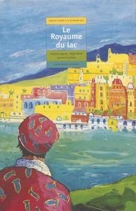 Paul Lagarde - Le royaume du lac.