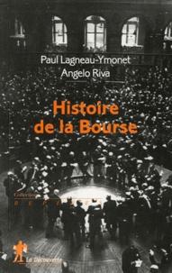 Paul Lagneau-Ymonet et Angelo Riva - Histoire de la Bourse.