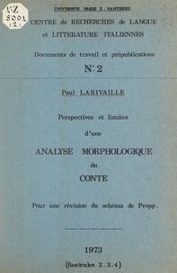 Paul Larivaille et  Centre de recherches de langue - Perspectives et limites d'une analyse morphologique du conte - Pour une révision du schéma de Propp.