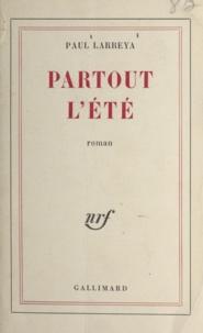 Paul Larreya - PARTOUT L'ETE.