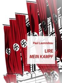 Paul Laurendeau - Lire Mein Kampf.
