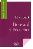 Paul-Laurent Assoun et Marie-Odile Bérard - Flaubert, Bouvard et Pécuchet.