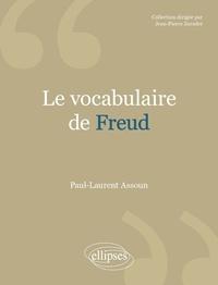 Paul-Laurent Assoun - Le vocabulaire de Freud.
