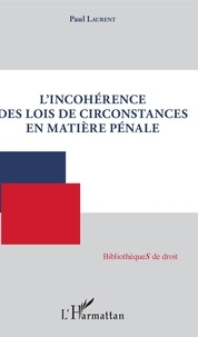 Lincohérence des lois de circonstances en matière pénale.pdf