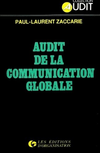 Paul-Laurent Zaccarie - Audit de la communication globale.