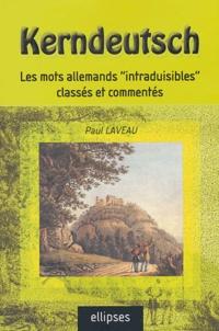"""Paul Laveau - Kerndeutsch - Les mots allemands """"intraduisibles"""" classés et commentés."""
