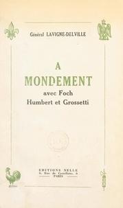 Paul Lavigne-Delville - À Mondement, avec Foch, Humbert et Grossetti.
