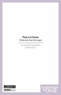 Paul Le Cannu - La société anonyme à directoire.