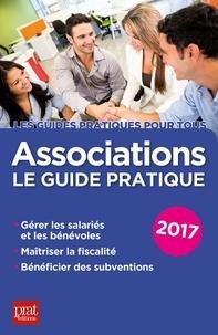 Paul Le Gall - Associations, le guide pratique.